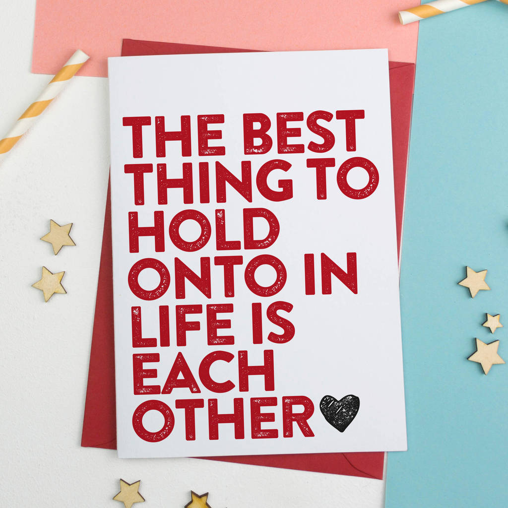 The Best Thing Is Each Other Card