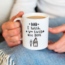 'Dad / Grandad I Wish You Lived Next Door' Mug