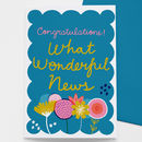 Wonderful News Congratulations Card