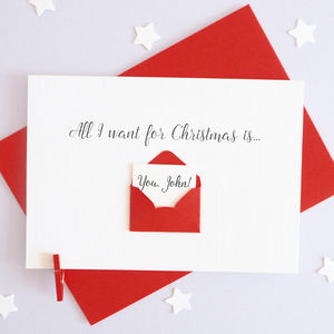Personalised All I Want For Christmas Love Letter Card - christmas sale