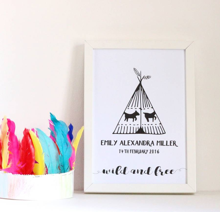 Personalised Wild And Free Teepee Print