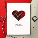 'Love You, Ya Bawheid' Scottish Valentine's Card