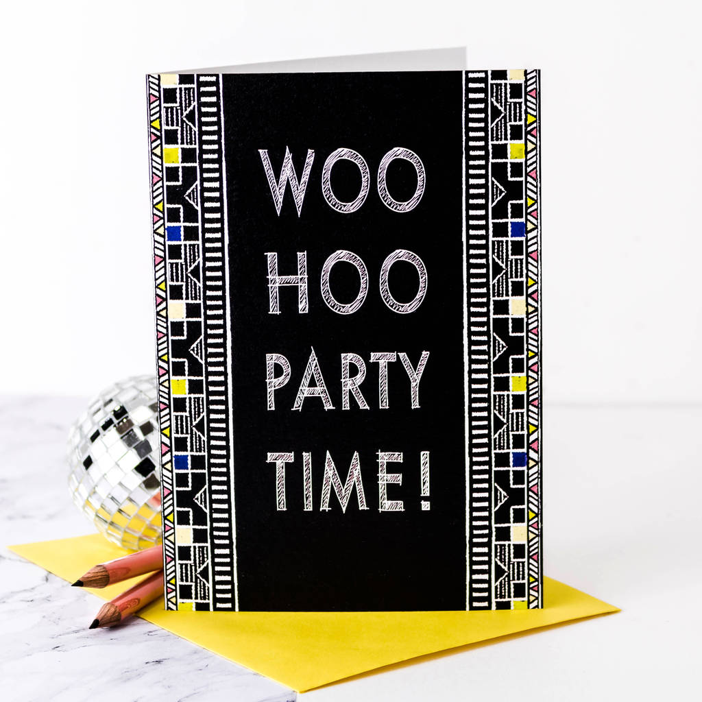 Birthday Card 'woo Hoo Party Time!' By Coulson Macleod