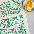 Stay Local Tea Towel