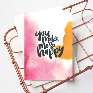Cute / Romantic Card 'You Make Me So Happy' - shop by category