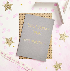 'Bout Damn Time! Congratulations' Card - new baby cards