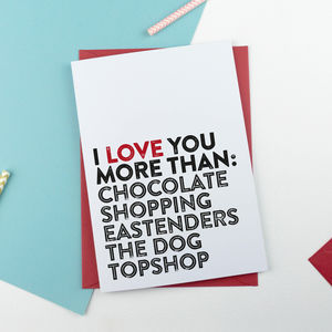 I Love You More Than Card Valentines Card - original valentine's cards