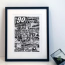 The Nineties 1990's Decade Typography Print