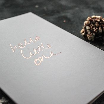 'Hello Little One' Rose Gold Foil Baby Card
