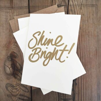 Shine Bright Gold Screen Printed Card