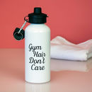 'Gym Hair, Don't Care' Water Bottle