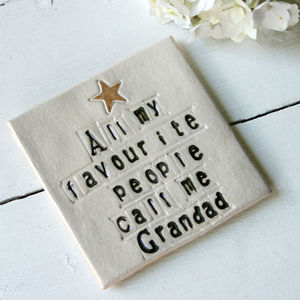 All My Favourite People Call Me Grandad Ceramic Coaster