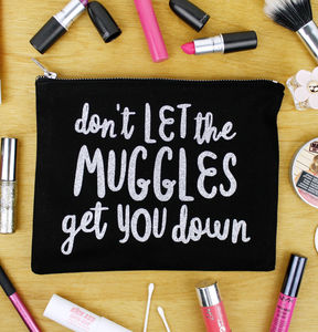 'Don't Let The Muggles Get You Down' Makeup Bag - make-up & wash bags