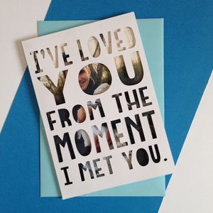 Personalised 'I've Loved You' Photo Papercut Card