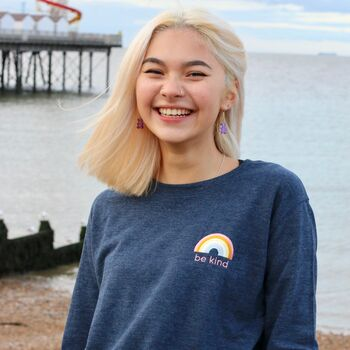 Be Kind Embroidered Rainbow Sweatshirt In Three Colours