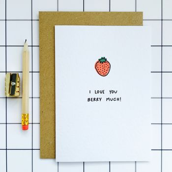 'I Love You Berry Much' Card