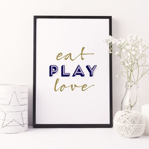 Eat Play Love Typography Print