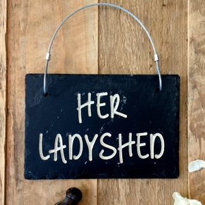 Her Ladyshed Slate Sign - view all new