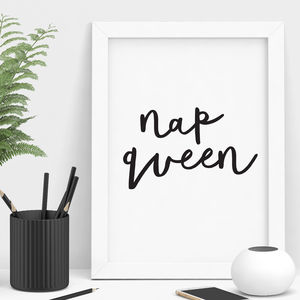'Nap Queen' Typography Print