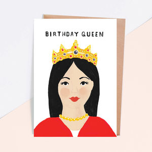 'Birthday Queen' Birthday Card