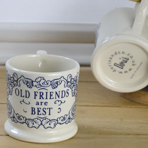Old Friends Are Best Half Pint Mug - kitchen