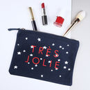 'Tres Jolie' Make Up Bag