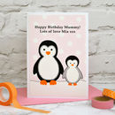 'Penguins' Personalised Birthday Card For Mummy / Nanny