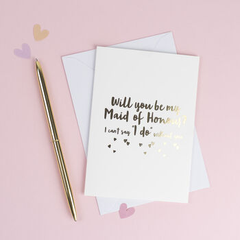 'Will You Be My Maid Of Honour?' Card