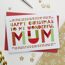 Wonderful Mum, Mummy Or Mother Christmas Card