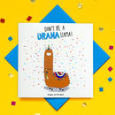 Happy Birthday Glitter Drama Llama Greeting Card