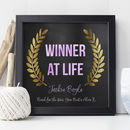Personalised 'Winner At Life' Print