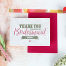 Personalised Thank You Bridesmaid Card