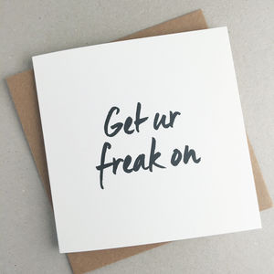 Get Your Freak On Valentine's Card