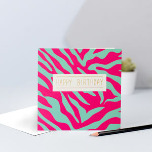 Pink And Green Zebra Print Birthday Card