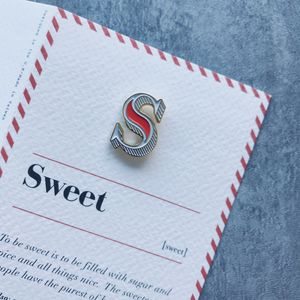 S Is For Sweet Pin Badge And Card - pins & brooches