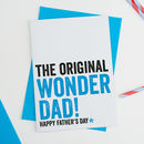 Wonder Dad Fathers Day Card