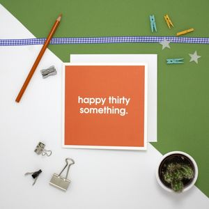 'Happy Thirty Something' Card - sale