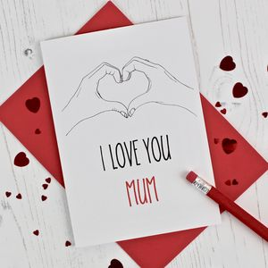 I Love You Mum Illustration Card - mother's day cards