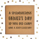 A Splendiferous Father's Day Square Card