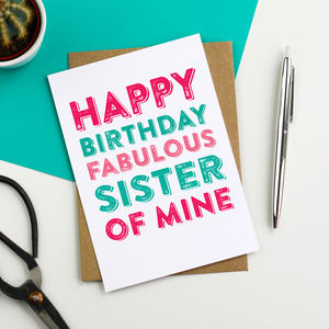 Happy Birthday Fabulous Sister Greetings Card - birthday cards