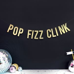 Pop Fizz Clink Christmas And New Year Party Decoration - new years eve entertaining