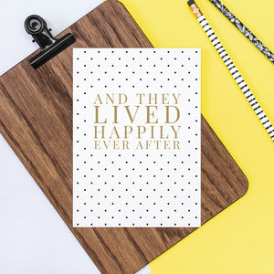Happily Ever After Card - wedding, engagement & anniversary cards
