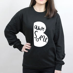 Be Awesome Unisex Sweater - sweatshirts & hoodies