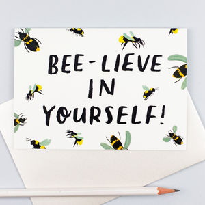 'Beelieve In Yourself' Birthday Card