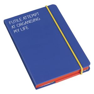 'Futile Attempt at Organising My Life' Notebook