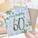 60th Birthday Botanical And Gold Greeting Card
