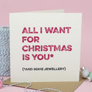'All I Want' Funny Christmas Card