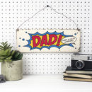 Personalised Superhero Dad Sign