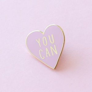 You Can Heart Enamel Pin - motivational gifts