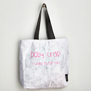 'Baby Crap I Used To Be Fun' Marble Tote Bag - baby changing